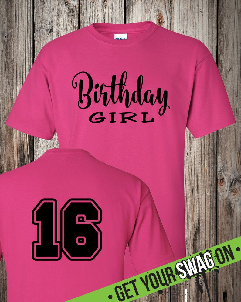 Birthday Girl T Shirt Its My Birthday T Shirt 16th Etsy