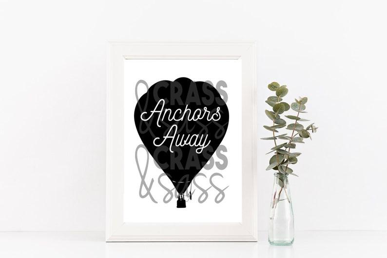 Anchors Away Typography Art Baloon Poster Inspirational image 0
