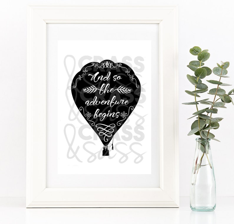 And So The Adventure Begins Balloon Print Typography Art image 0