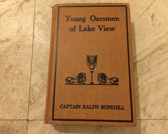 Young Oarsmen of Lake View by Captain Ralph Bonehill
