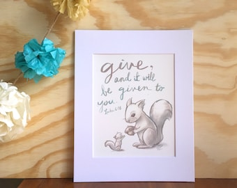 Squirrel Print- Give and it Will Be Given- Wall Art