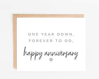 One Year Anniversary Card /  One Year Down, Forever To Go, Happy Anniversary / First Anniversary Card / 1st Anniversary Gift / Husband Card