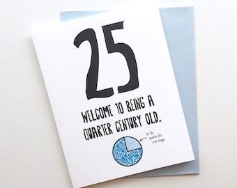 Funny Honest 25th Birthday Card Single Envelope GC0137