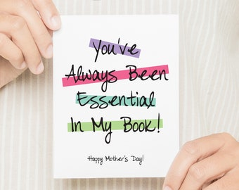 MFGC024 // Essential in My Book  - Mother's Day Card // You've Always Been Essential // Happy Mother's Day card for Moms, Mothers