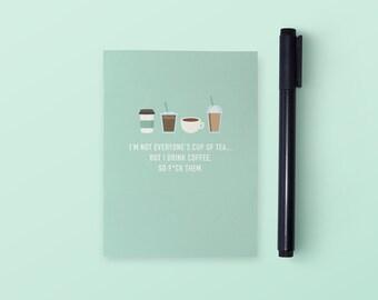 I Drink Coffee Pocket Notebook | Pocket Notebook | Funny Notebook | Small Notebook | Funny Stationery | Funny Gift | Funny Journal
