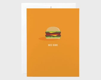 Funny Valentines Card | Funny Love Card | Nice Buns Card | Hamburger Card | Friendship Card