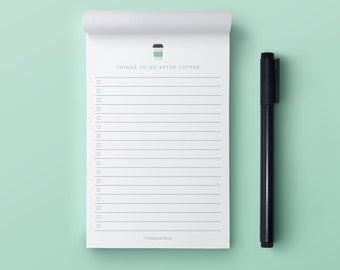 Funny Notepad | Coffee Notepad | Notepad | To Do List Notepad | 4x6 Notepad | 50 Page Notepad