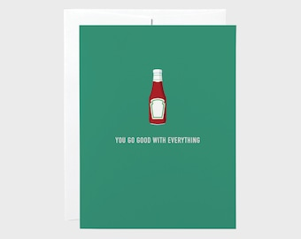 Funny Valentines Card | Funny Love Card | Ketchup Card | Funny Anniversary Card | Valentines Card | Love Card