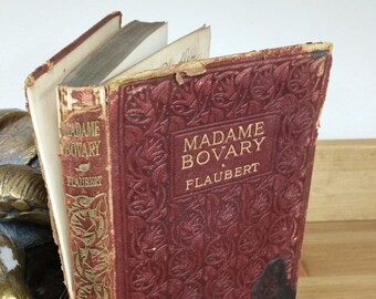 Madame Bovary by Gustave Flaubert, Antique Book, Done into English by Henry Blanchamp, London Greening & Co, New York Brentano's