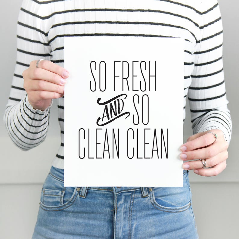 64b60603 Printable Art So Fresh And So Clean Clean Wall Art | Etsy