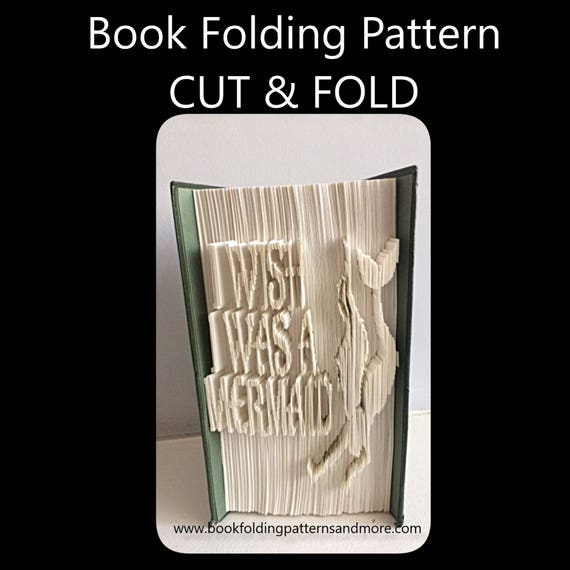 Cut /& Fold Book Folding Pattern I wish I was a Mermaid