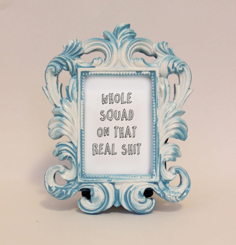 Custom Framed Lyrics Quote Drake Lyrics 0 To 100 Squad Home Etsy