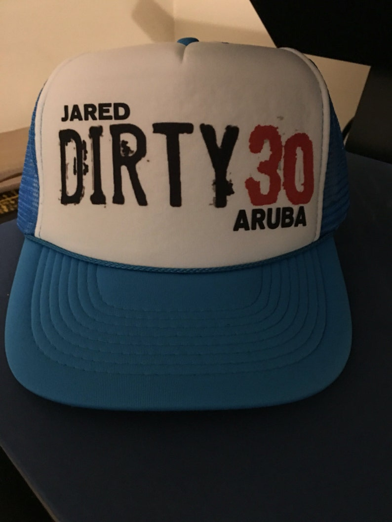 7ba49c67c85 Customizable Dirty Thirty Trucker Hat. Makes a great gift