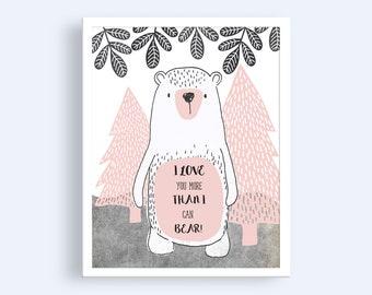 Girls Nursery Prints, I Love You More Than I Can Bear, Baby Girl Nursery Wall Art, Nursery Decor, Printable Nursery Wall Art, Bear Print