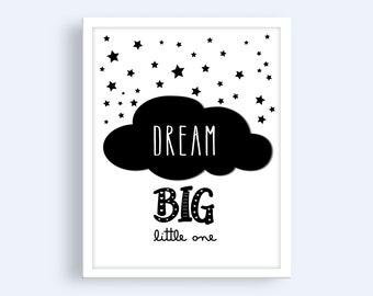 Dream Big Little One | Dream Big Printable | Nursery Wall Art | Nursery Wall Decor | Black and White Nursery Print