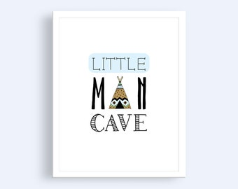 Little Man Cave Print | Boys Nursery Print | Woodland Nursery Print | Baby Boy Nursery Print