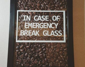 In case of emergency etsy in case of emergency break glass coffee love gift husband housewarming maxwellsz