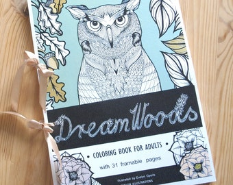 Coloring Book with 31 Framable Prints - Forest Animals and Floral Drawings, Dream Woods Coloring Book For Adults