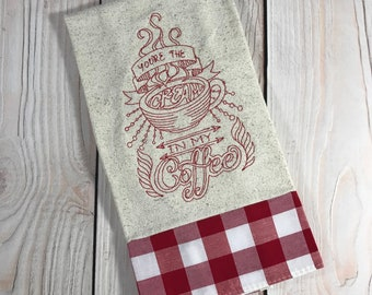 You're the Cream in My Coffee Tea Towel, Red