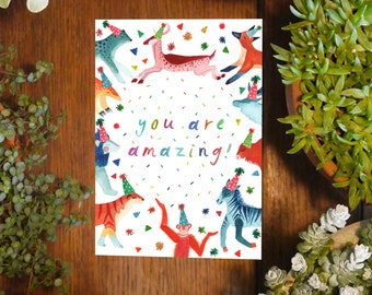 You are amazing! Greeting Card