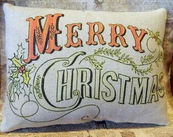 Merry Christmas Pillow - Handmade Tea Dyed Feed Sack Pillow - Cupboard Tuck