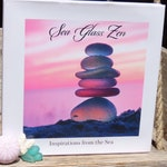 Sea Glass Book - Sea Glass Zen - Inspirations from the Sea - A Sea Glass Book from Tide Charmers , Inspirational Photo Book  *Preorder*