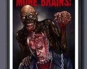 Return Of The Living Dead (More Brains) Fan Art - A3 Print