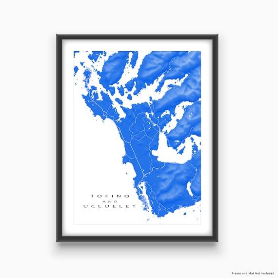 Tofino Canada Map.Tofino And Ucluelet Map Print British Columbia Canada Art Etsy