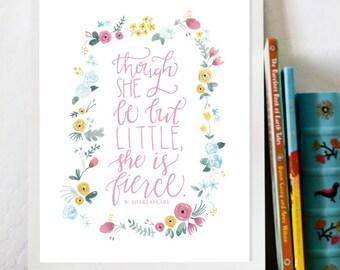 Though She Be But Little She Is Fierce, flowers nursery art, girl nursery art, pink teal yellow, watercolor flowers, 8x10 watercolor print