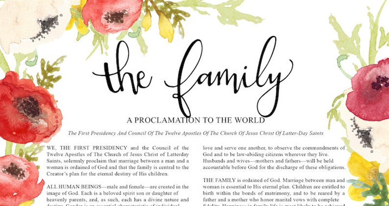 The Family Proclamation, LDS art print, floral quote print, LDS quote art,  LDS wall art, watercolor flowers print, hand lettered floral art