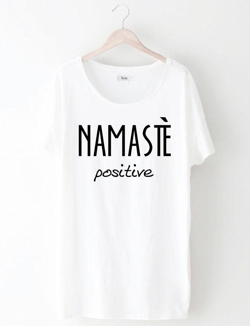 eba3ea90 Women's Namaste' Positive Shirt Yoga Shirt Hippie | Etsy
