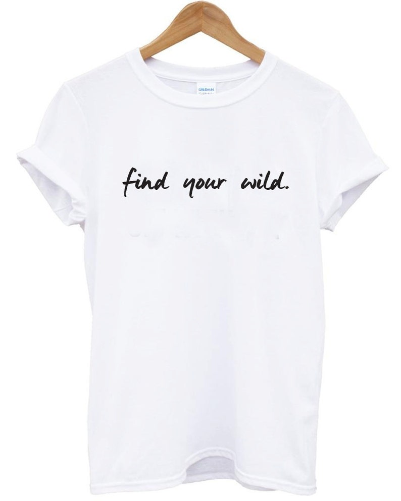 6a5b1400630f Womens Shirts Graphic Tee Find Your Wild Hipster Shirt