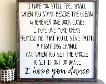 I hope you dance | framed wood sign