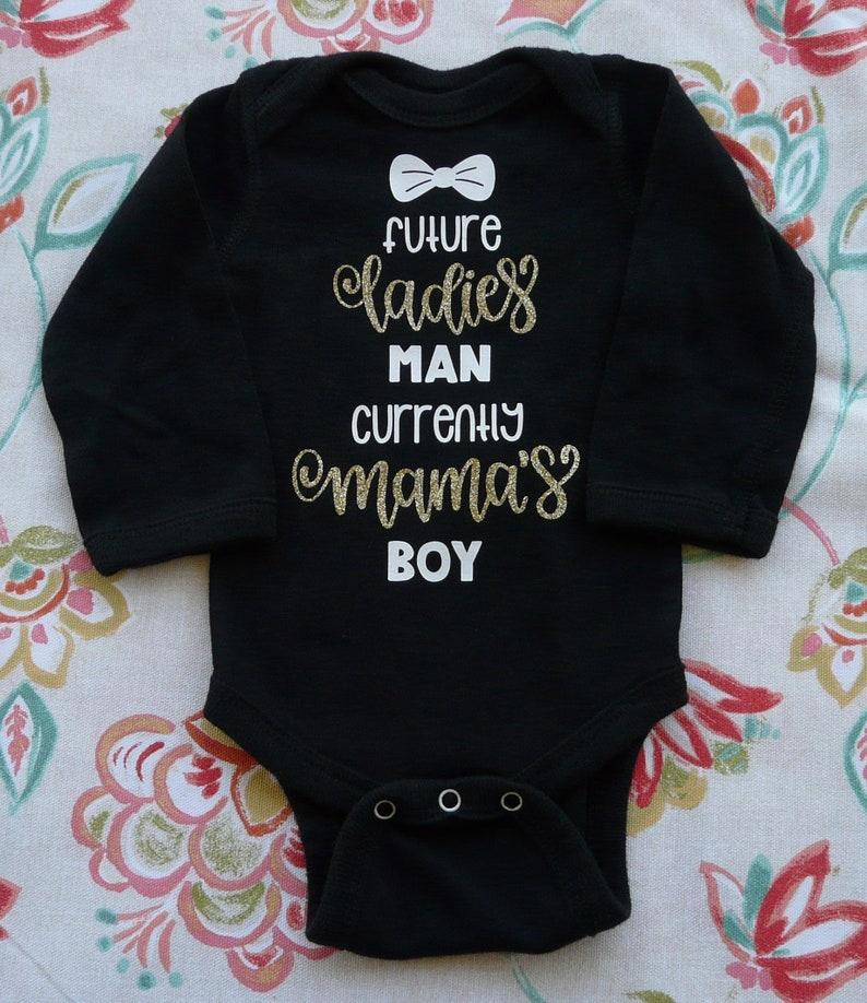 Future Ladies Man Present Mamas Boy Cotton Baby Bodysuit One Piece