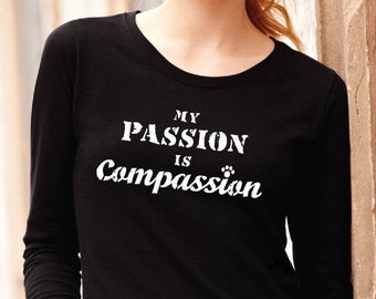 8babfae3c My Passion is Compassion Ready to ship Size US S - M Vegan shirts Vegan t  shirts Paws t shirt Vegan clothing Gifts for her Animal shirt gift
