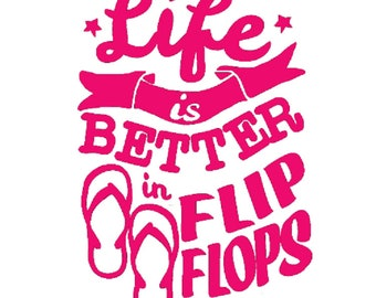 Life is better in Flip Flops vinyl car decal yeti decal tumbler decal laptop decal window decal - free shipping