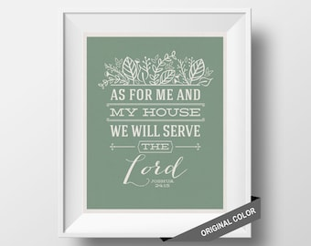 As for me and my house we will serve the Lord, Joshua 24:15, 8x10 print, Bible Print, Inspirational Scripture, Wall Art Print, Wall Decor