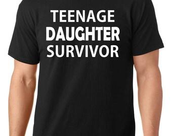 Teenage Daughter Survivor t-shirt, funny t-shirt, dad t-shirt, father's day gift, TEEddictive
