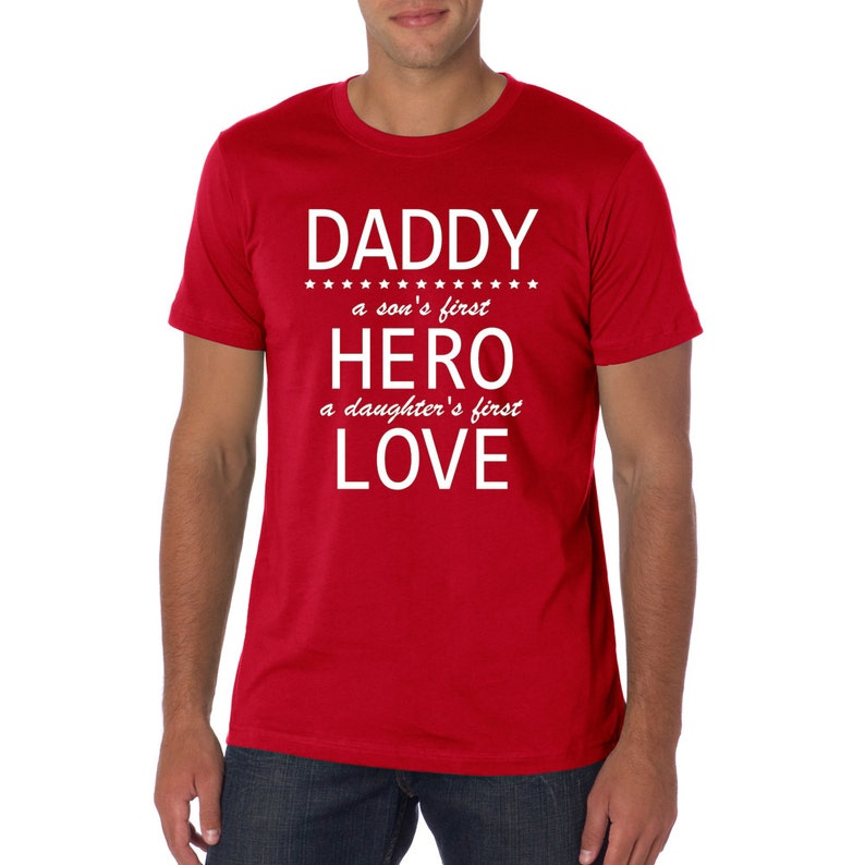 e06c9b8e3 Soft touch t-shirt Daddy a son's first Hero a daughter | Etsy