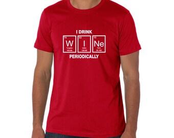 SALE ** I Drink Wine periodically, Nerdy t-Shirt, Periodic Table t shirt , Women Men t shirt, TEEddictive, funny t shirt, chemistry t shirt