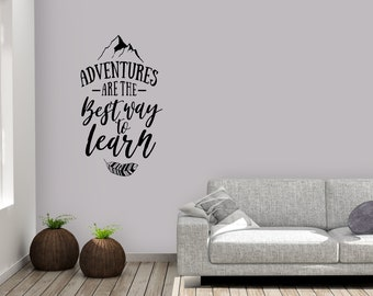Adventures are the best way to learn vinyl decal inspirational wall sticker
