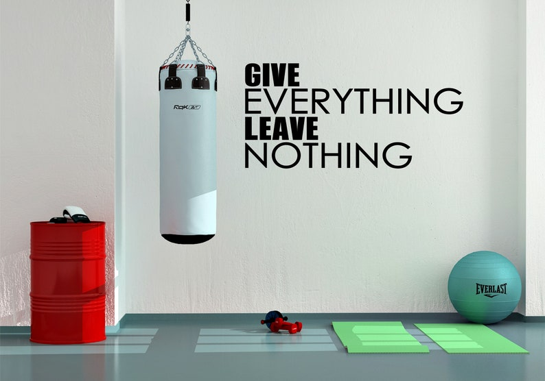 Give everything Wall Art Vinyl Decal Sticker gym sports quotes leave nothing inspirational motivational