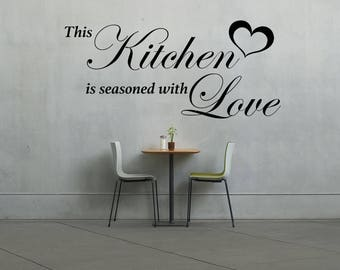 This Kitchen is seasoned with love, kitchen, home, love, family, Wall Art Vinyl Decal Sticker