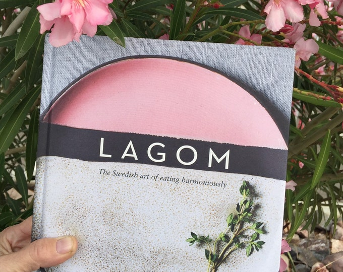 LAGOM The Swedish art of eating harmoniously,Fika, Swedish, Sweden,TheSwedishFlicka,Lagom,Balanced Living, Simply