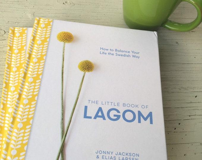 The Little Book of Lagom, Fika, Swedish, Sweden, The Swedish Flicka, Lagom, The Swedish Way, Balanced Living, Simple, Declutter