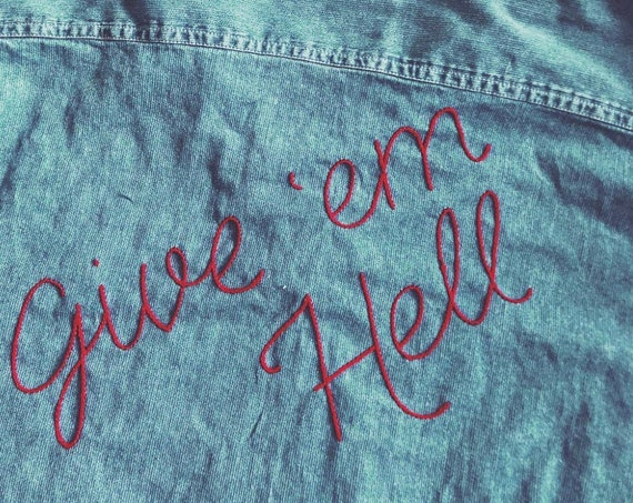 GIVE EM HELL hand embroidered vintage denim shirt