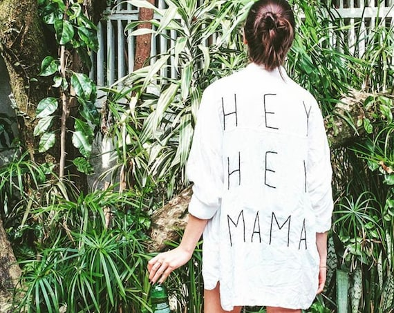 HEY HEY MAMA hand embroidered shirt/blouse