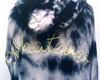 WHATEVER Hand Embroidered Tye Dye Super Soft Hoodie