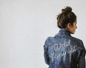 WILD FEMINIST hand embroidered denim jacket