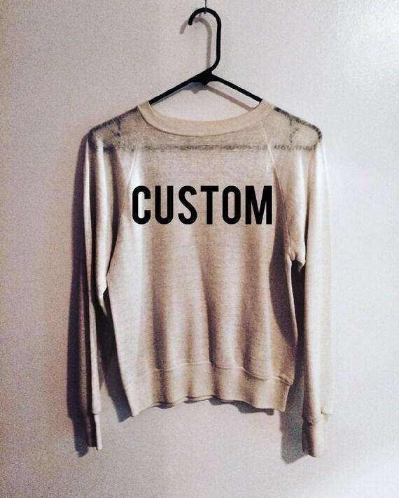 Custom Embroidered Sweatshirt